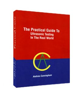 The Practical Guide to Ultrasonic Testing in the Real World
